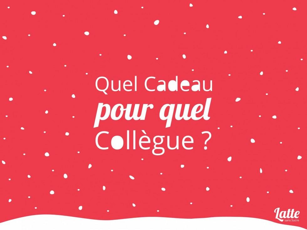 Cadeau Noel Collegue Noël au bureau : gâte tes collègues   LATTE SANS SUCRE